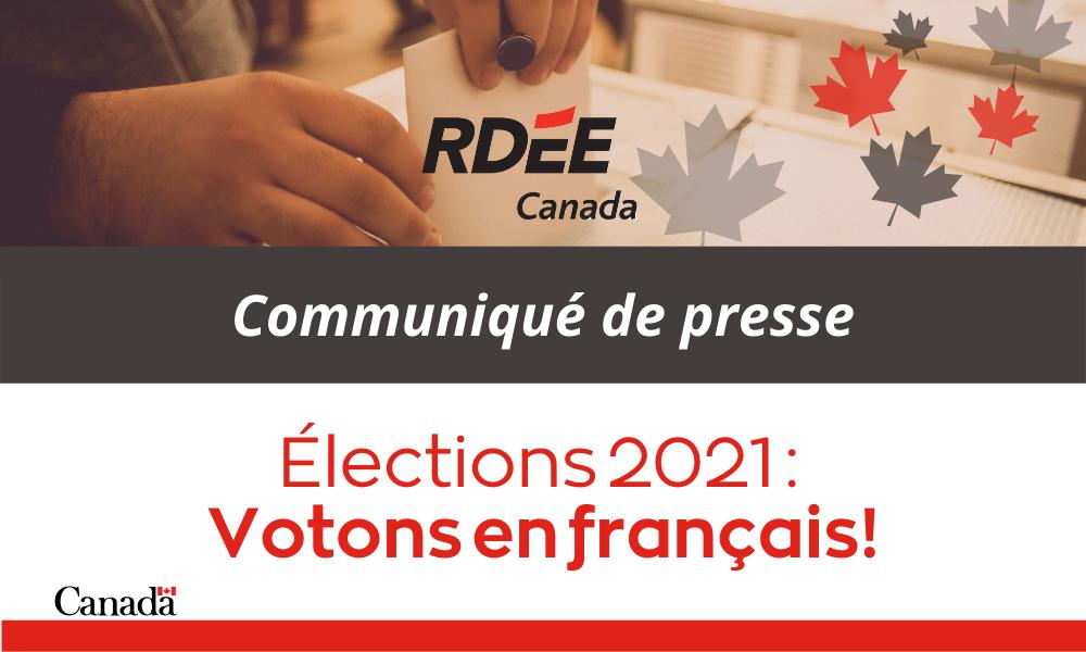 Élections 2021 : Votons en français!