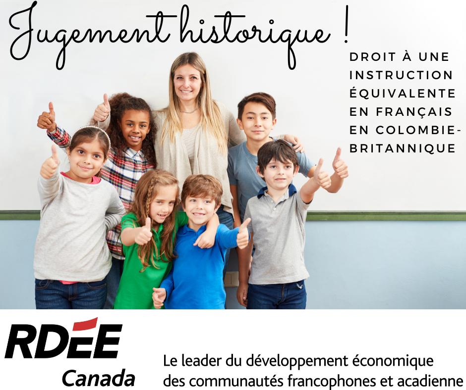 L'éducation Francophone Victorieuse En Colombie-Britannique, historique Pour Tout Le Canada !