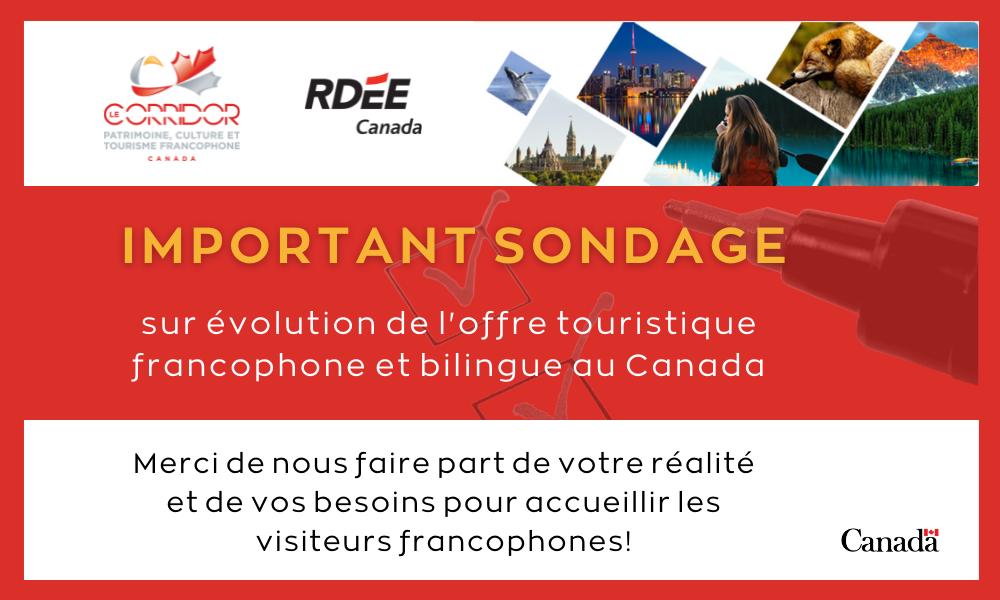 Sondage sur l'évolution de l'offre touristique francophone et bilingue au Canada