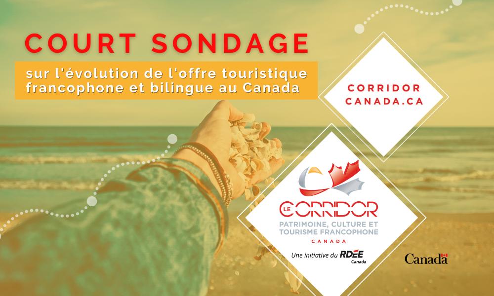 Sondage pour les propriétaires d'entreprises touristiques francophones au Canada!